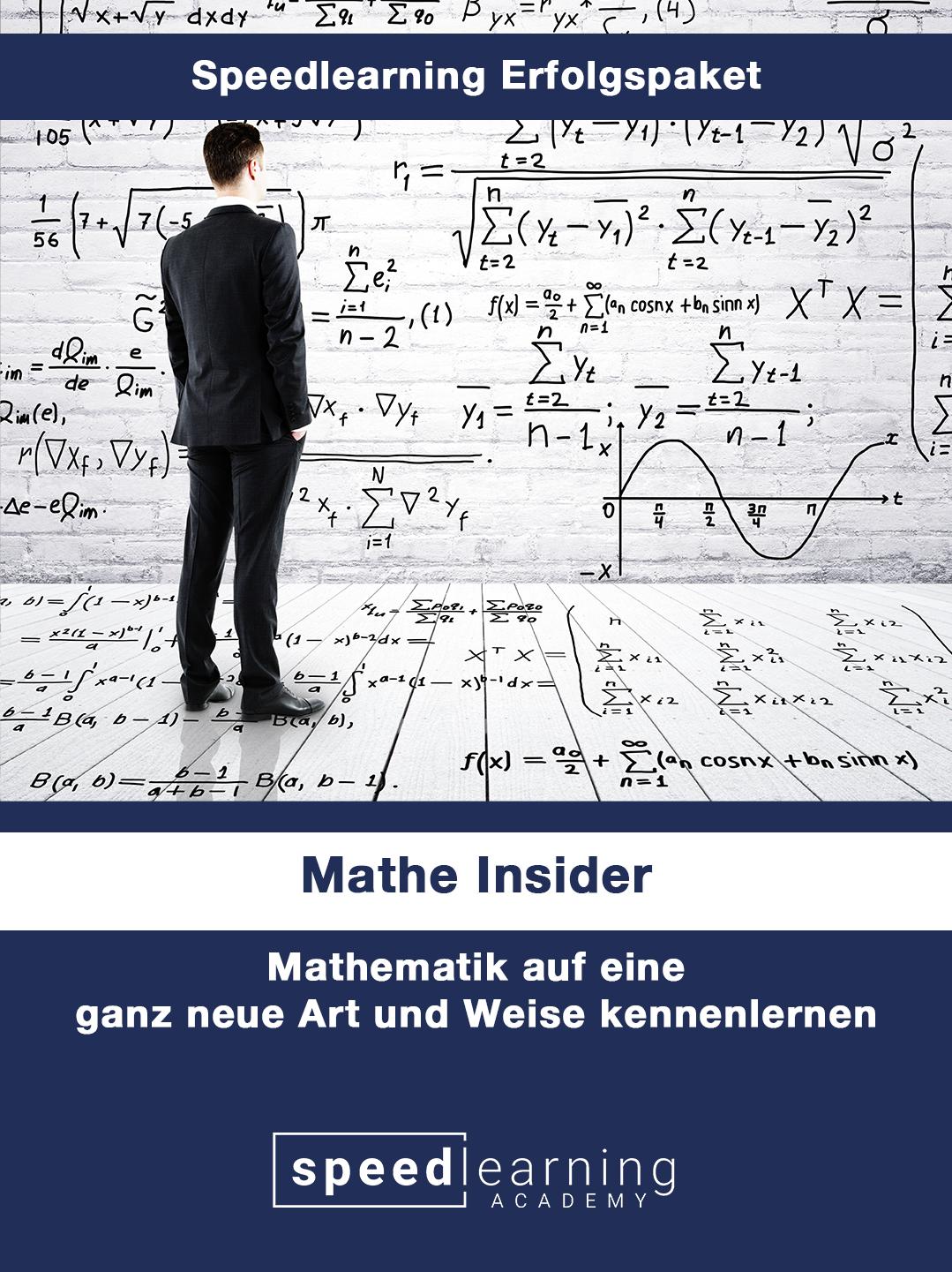 Der Mathe Insider lässt dich Mathematik auf eine ganz neue Art und Weise erfahren