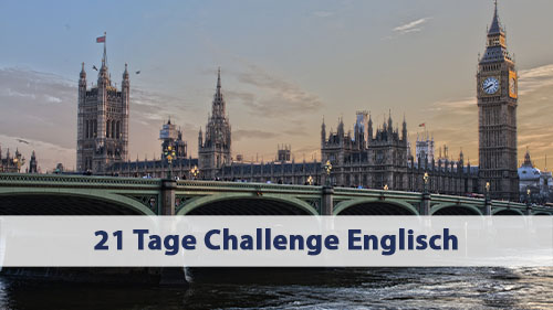 21 Tage Challenge Englisch – Tag 1